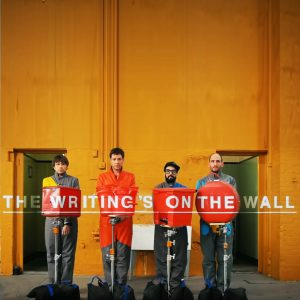 OK GO! – the writing's on the wall
